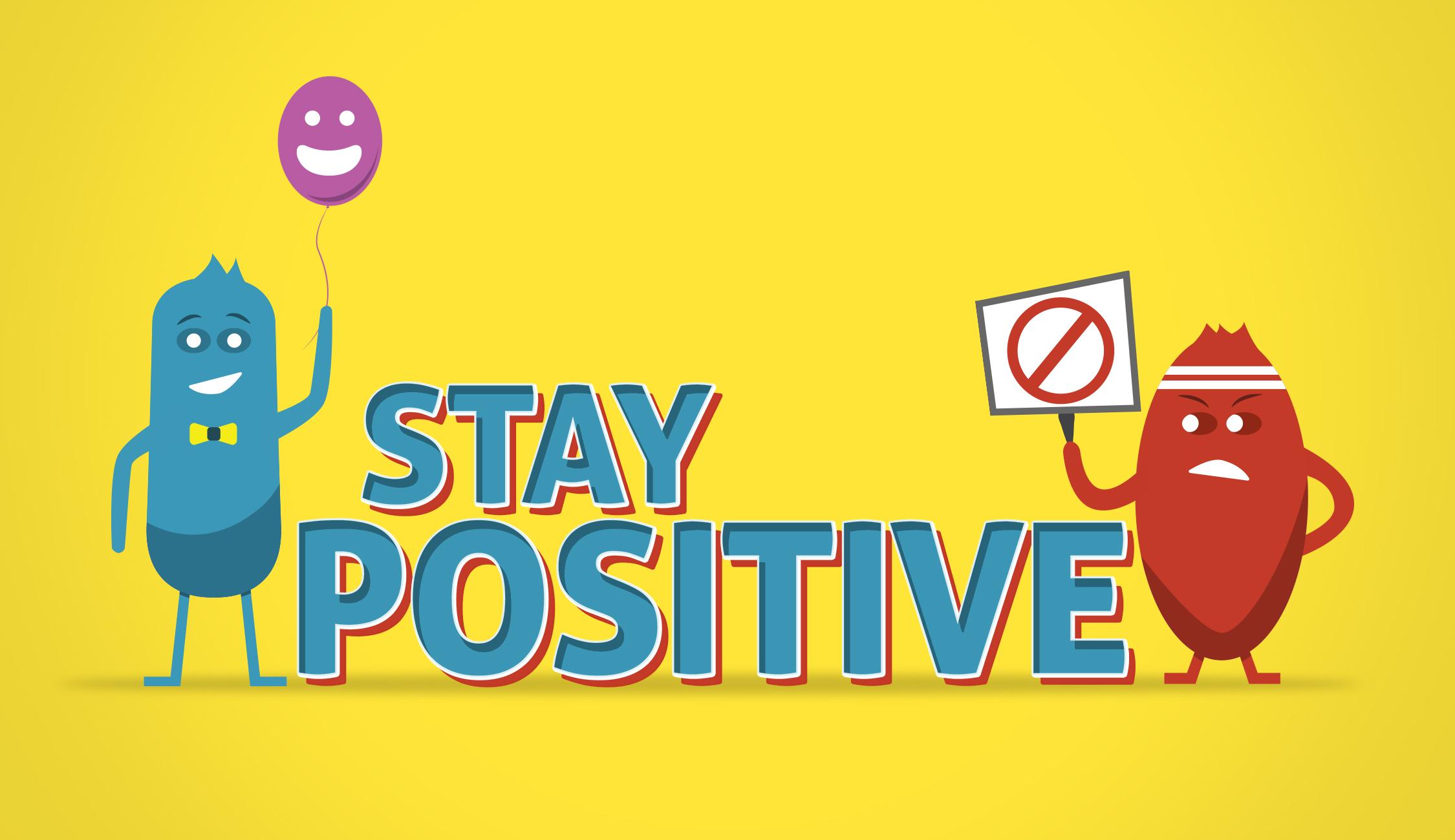 Stay Positive – Week 1