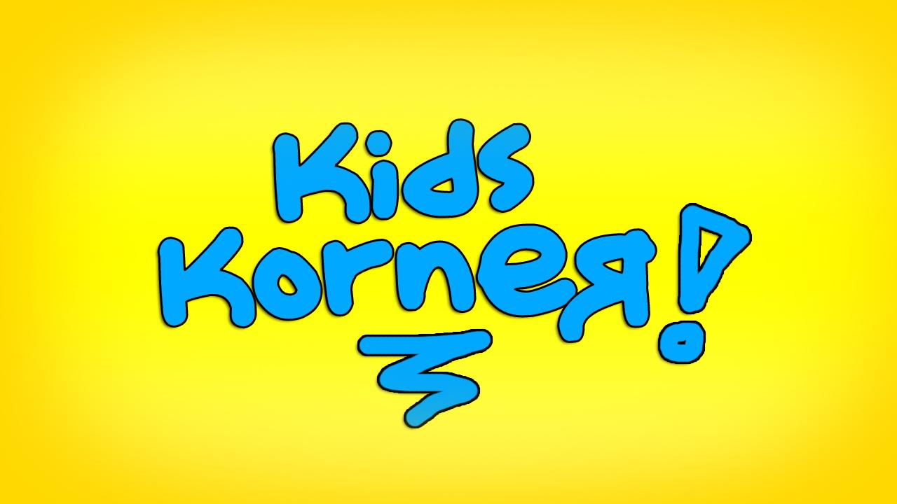 Kids Korner – May 6